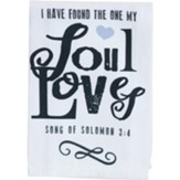 I Have Found the One My Soul Loves Tea Towel, White