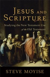 Jesus and Scripture: Studying the New Testament Use of the Old Testament - eBook