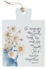 Magnify the Lord with Me Trivet