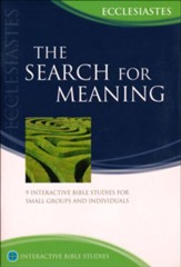 The Search for Meaning: Ecclesiastes