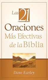 Las 21 Oraciones Mas Efectivas de la Biblia: 21 Most Effective Prayers of the Bible - eBook