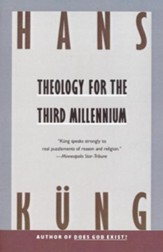 Theology for the Third Millennium: An Ecumenical View - eBook