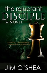 The Reluctant Disciple: A Novel