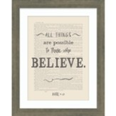 All Things are Possible Framed Art