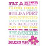 Fly A Kite Jump In Puddles Plaque