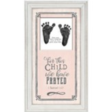For This Child We Have Prayed Framed Art, Pink