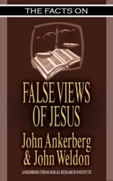 The Facts on False Views of Jesus - eBook