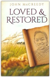 Loved and Restored: The Story of Naomi