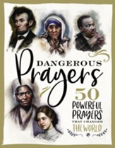 Dangerous Prayers