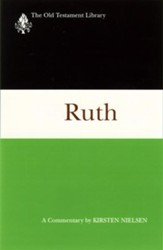 Ruth: Old Testament Library [OTL] (Hardcover)