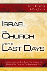 Israel, the Church, and the Last Days - eBook