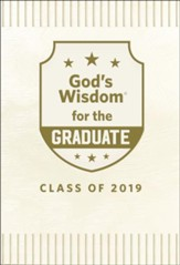 God's Wisdom for the Graduate: Class of 2019 - White