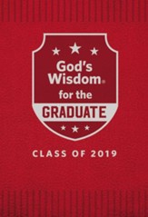 God's Wisdom for the Graduate: Class of 2019 - Red