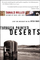 Through Painted Deserts: Finding God on the Open Road