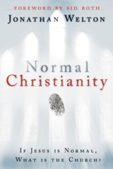 Normal Christianity: If Jesus is normal, what is the Church? - eBook