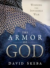 The Armor of God: Winning the Invisible War - eBook