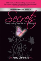 Secrets: Transforming Your Life and Marriage - eBook