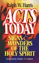 Acts Today: Signs & Wonders of the Holy Spirit - eBook