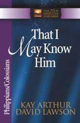 That I May Know Him: Philippians & Colossians - eBook