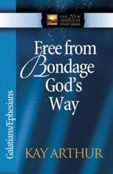 Free from Bondage God's Way: Galatians/Ephesians - eBook