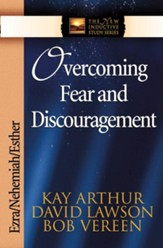 Overcoming Fear and Discouragement: Ezra, Nehemiah, Esther - eBook