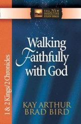 Walking Faithfully with God: 1 & 2 Kings & 2 Chronicles - eBook