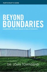 Beyond Boundaries Participant's Guide: Learning to Trust Again in Relationships - eBook