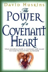 Power of a Covenant Heart