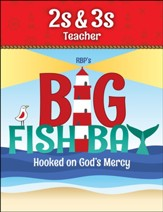 Big Fish Bay: 2s & 3s Teacher Book (KJV)