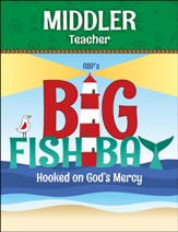 Big Fish Bay: Middler Teacher Book (KJV)