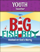 Big Fish Bay: Youth Teacher Book (KJV)