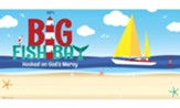 Big Fish Bay: Banner 3' x 6'
