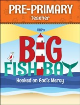 Big Fish Bay: Pre-Primary Teacher Book (NKJV)