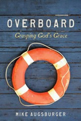 Big Fish Bay: Overboard - Adult Bible Study (NKJV)