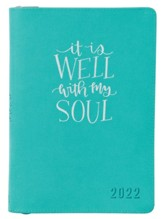 It Is Well With My Soul, Faux Leather Executive Planner, 2022, Teal