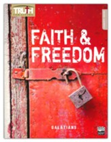 Truth for Living: Faith and Freedom (Galatians), Leader's Guide