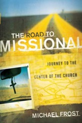 Road to Missional, The: Journey to the Center of the Church - eBook