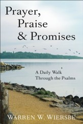 Prayer, Praise & Promises: A Daily Walk Through the Psalms - eBook