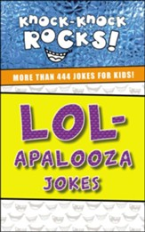 LOL-apalooza: More Than 444 Jokes for Kids