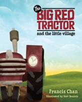 The Big Red Tractor and the Little Village - eBook