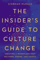Insider's Guide to Culture Change