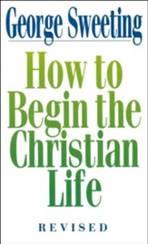 How to Begin the Christian Life - eBook
