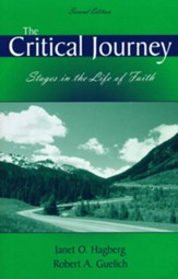 The Critical Journey: Stages in the Life of Faith Second Edition