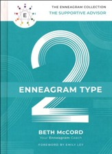 The Enneagram Type 2: The Supportive Advisor