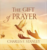 The Gift of Prayer