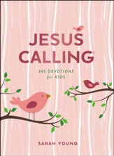 Jesus Calling: 365 Devotions for Kids, Girls Edition