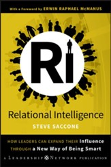 Relational Intelligence: How Leaders Can Expand Their Influence Through a New Way of Being Smart - eBook