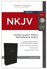 NKJV Comfort Print Reference Bible, Super Giant Print, Leather-Look, Black - Imperfectly Imprinted Bibles