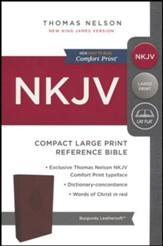 NKJV Comfort Print Reference Bible, Compact Large Print, Imitation Leather, Burgundy