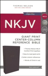 NKJV Comfort Print Reference Bible, Center Column, Giant Print, Imitation Leather, Black